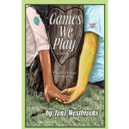 Games We Play: A Novel (The Quall Trilogy) by [Westbrooks, Toni]