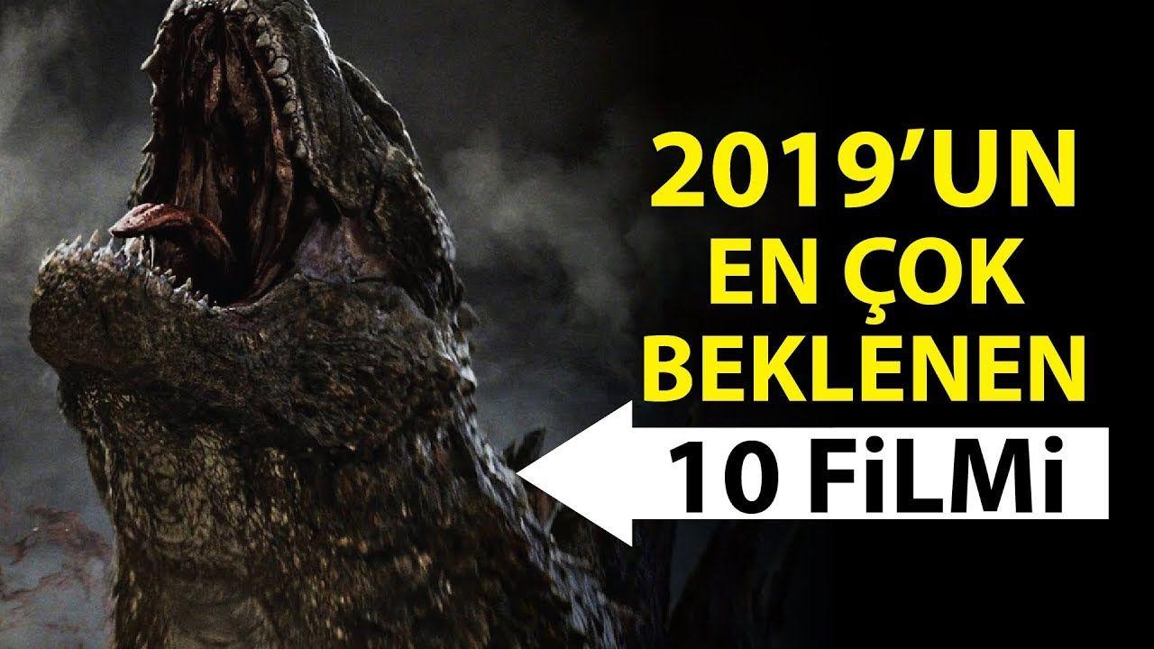2019 Un En Cok Beklenen 10 Filmi Iyi Filmler Film Ense