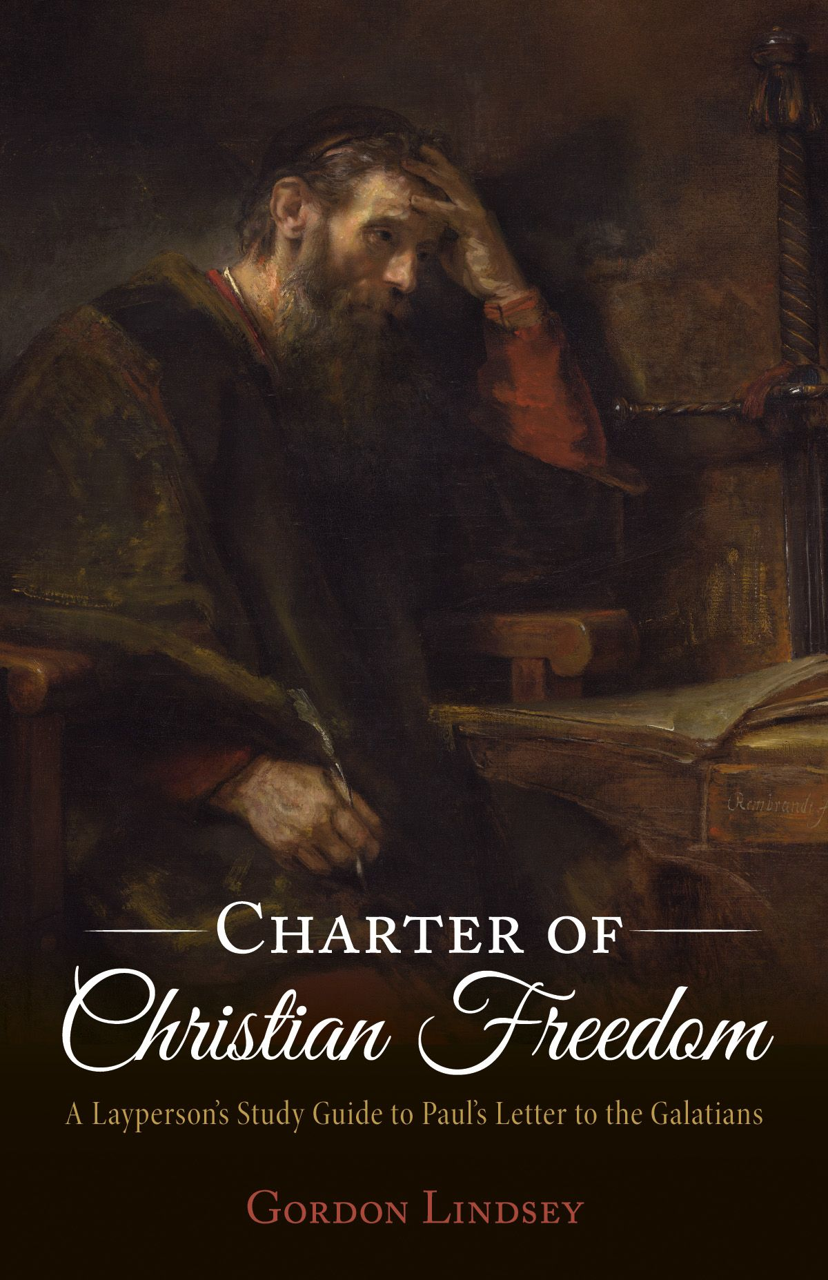 Charter of Christian Freedom A Layperson s Study Guide to Paul s