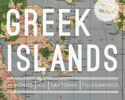 Greek Islands City Guide