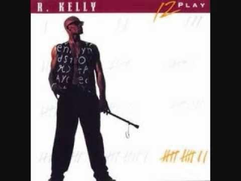 R. Kelly - 12 Play - http://youtu.be/5yMwSNYb1qc