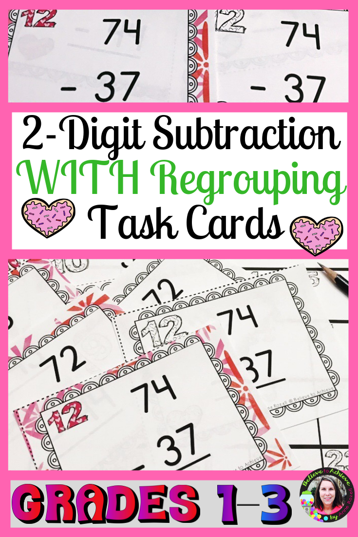 2Digit Subtraction WITH Regrouping Task Cards Valentine