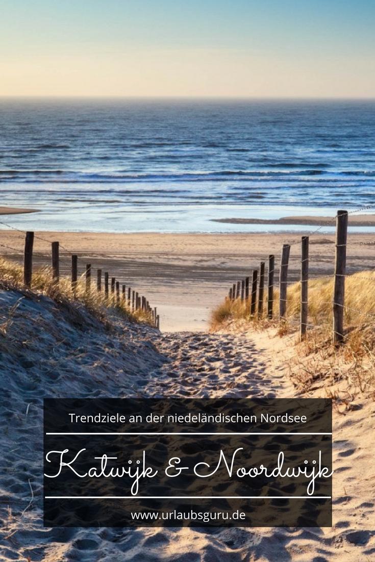 Kustenort Noordwijk In Den Niederlanden Urlaubsguru Urlaub Nordsee Niederlande Urlaub Holland Strand Urlaub