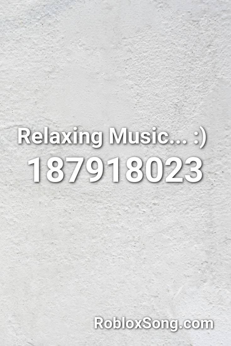 calming music roblox id