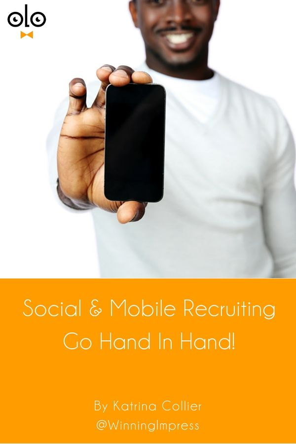 Social & Mobile Recruiting Go Hand In Hand! by Katrina Collier. Make your mobile site a priority in 2015 because social & mobile recruiting go together. Can job seekers apply to your jobs on a mobile?