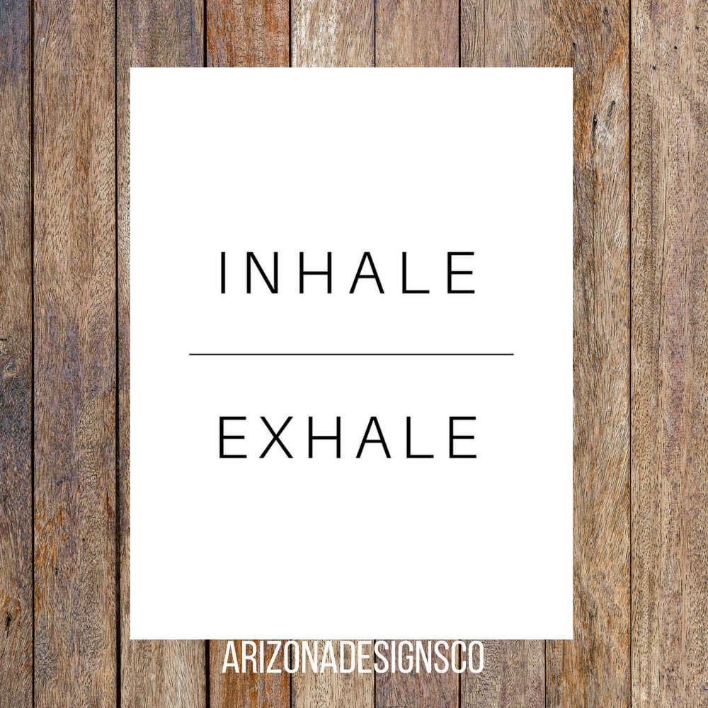 Inhale Exhale Printable   PDF   Instant Download By ArizonaDesignsCo On Etsy