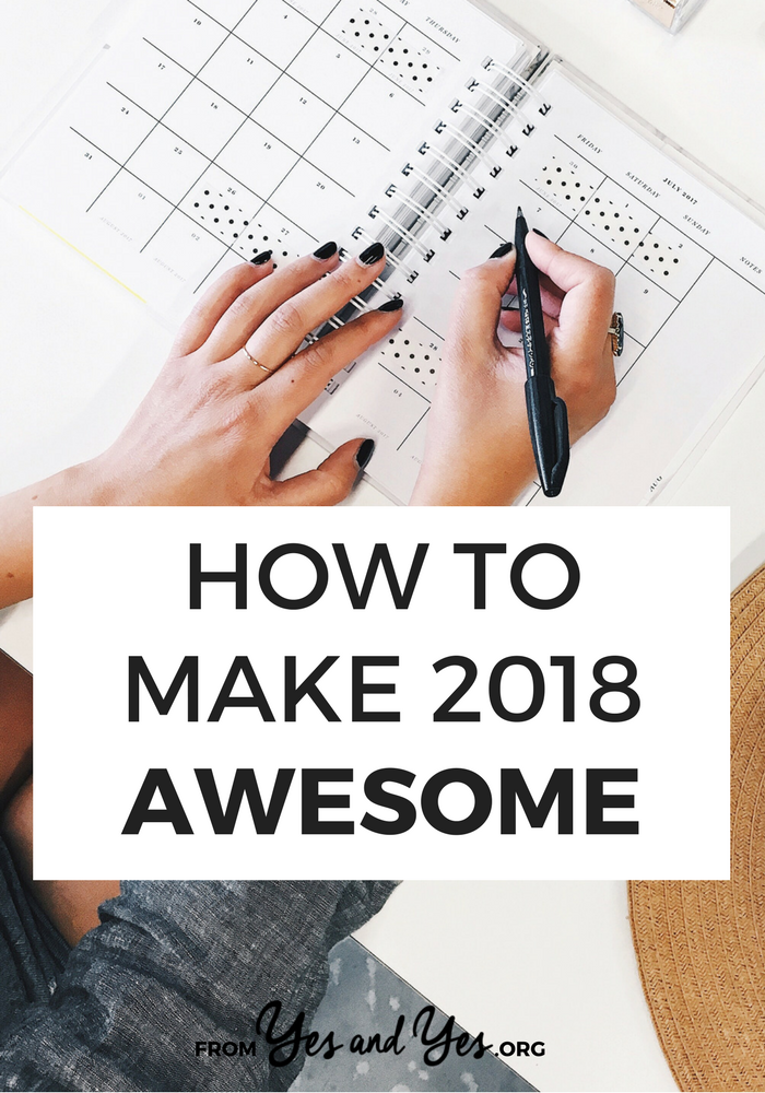 How To Make 2018 Awesome -