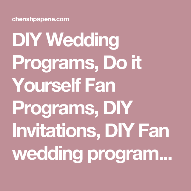 Diy wedding programs do it yourself fan programs diy invitations diy wedding programs do it yourself fan programs diy invitations diy fan wedding solutioingenieria Images