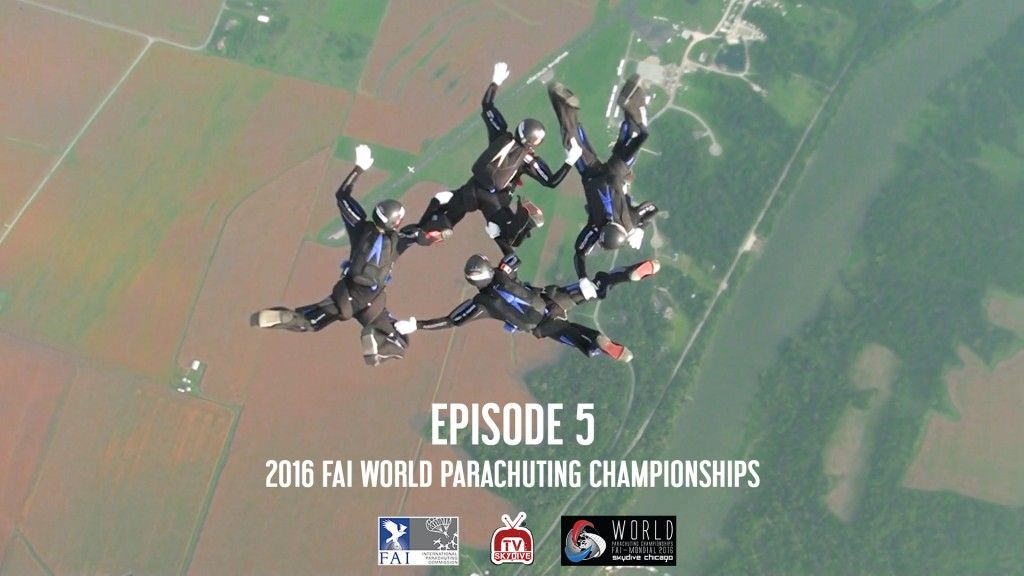 Episode 05 2016 Fai World Parachuting Championships Mondial Freefall Style 4 Way Fs 2 Way Cf Sequential Paragear Wp Skydiving Skydive Chicago Parachute