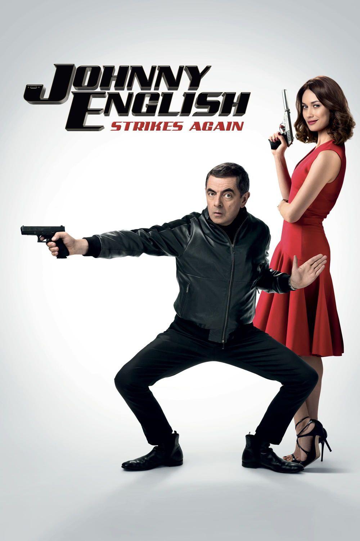 Johnny English Strikes Again Rowan Atkinson Ben Miller Olga Kurylenko Jake Lacy Emma Thompson Adventure Family Action Capas De Filmes Filmes Comedias