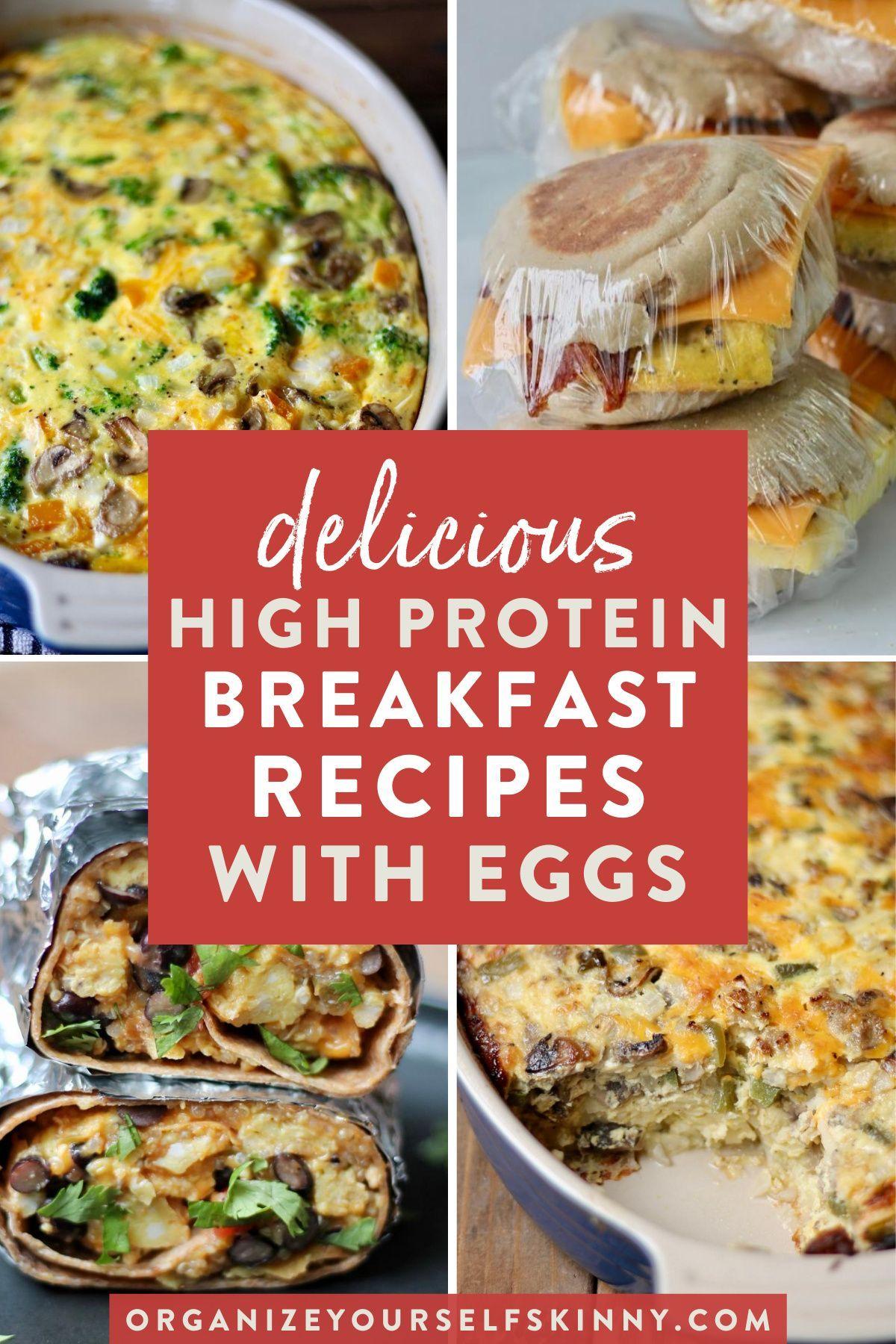 High Protein Breakfast Ideas Using Eggs Healthy Breakfast Recipes Breakfast Recipes High Protein Breakfast Recipes