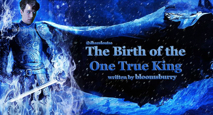 The Birth of the One True King (ASoIaF and Harry Potter