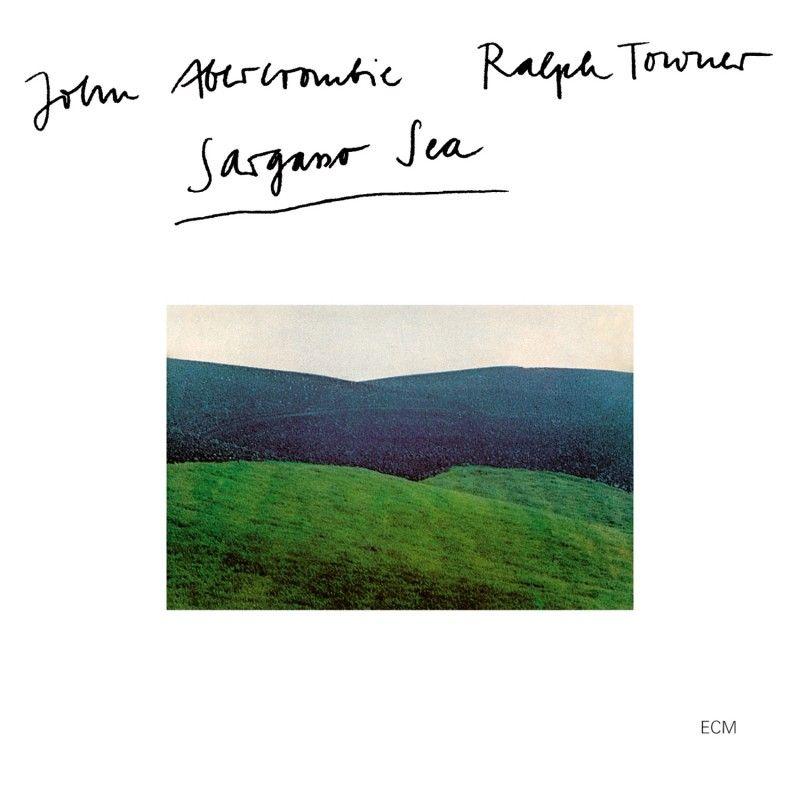 John Abercrombie Ralph Towner Sargasso Sea Ecm Masterpieces