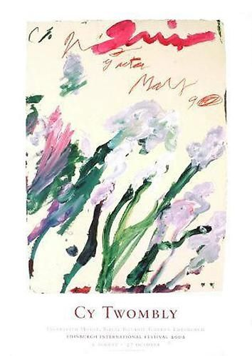 "cy twombly poster produced in 2002, in conjunction with ""cy twombly ..."