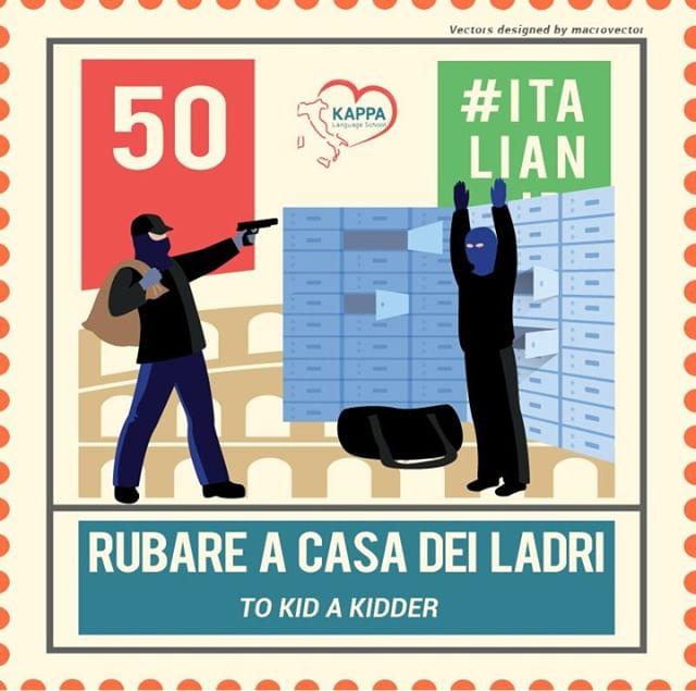 Kappa Language School On Instagram Rubare A Casa Dei Ladri E
