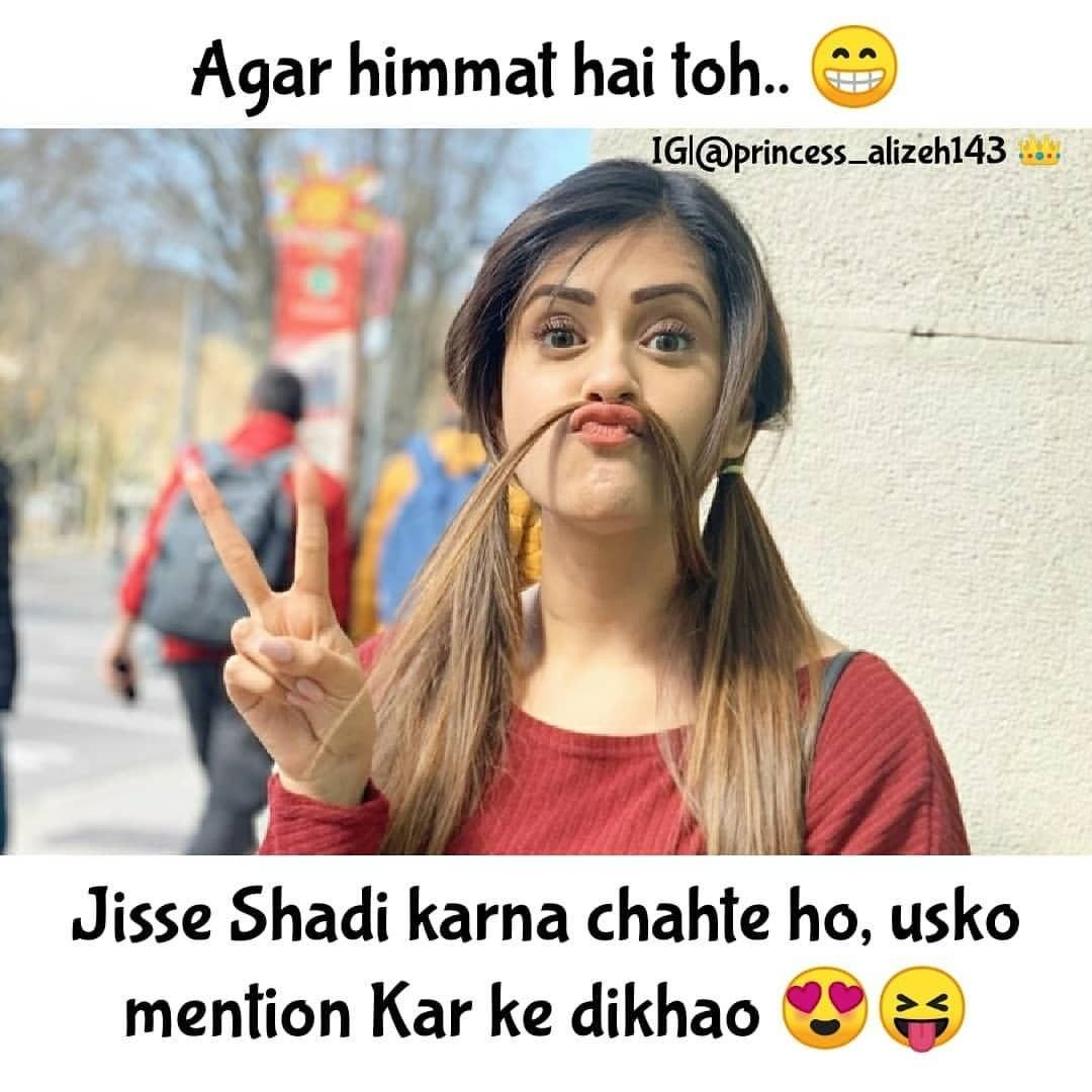 Pin By Simal Batool On Memes Funny Girl Quotes Funny Images With Quotes Cute Girly Quotes