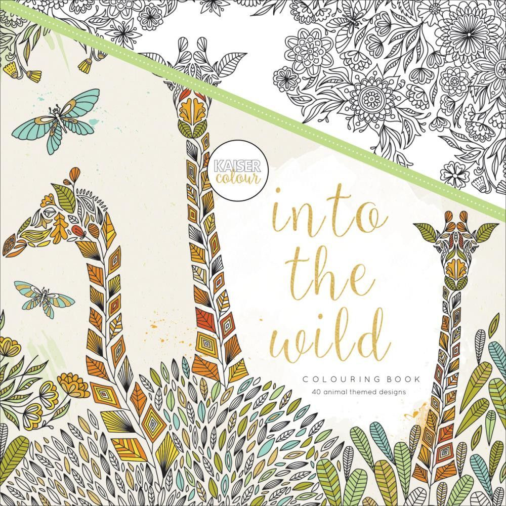 Kaisercraft Into The Wild Kaiser Colour Perfect Bound Coloring Book Lose Yourself In Images And