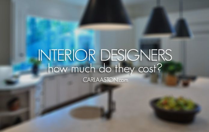 How Much Does It Cost To Hire An Interior Designer Decorator Interiors Interior Design