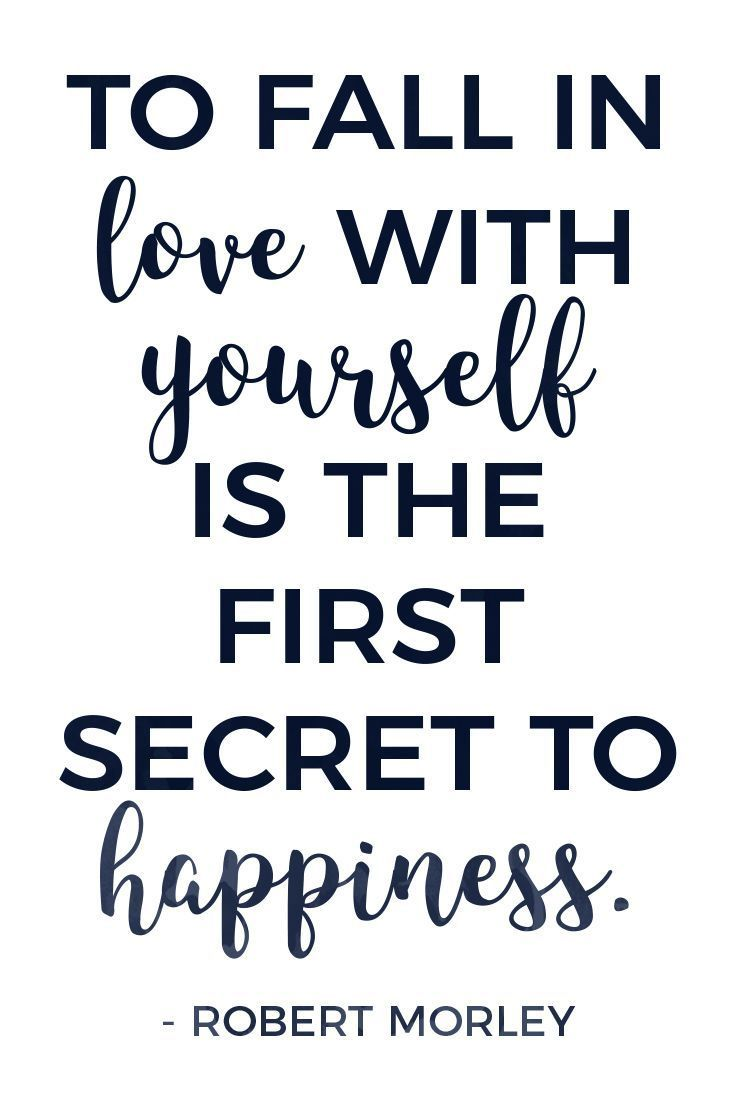 Fall In Love With Yourself Quotes 26 Inspiring Selflove Quotes  Happiness Motivation And Positive Words