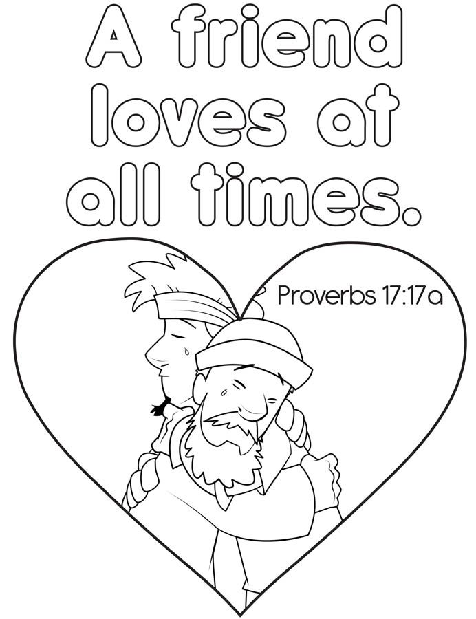 A Friend Loves At All Times Coloring Page Proverbs Bible Coloring