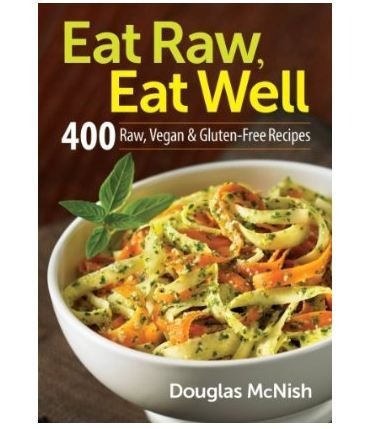 Eat raw eat well cookbook want slash need this book eat booktopia has eat raw eat well 400 raw vegan and gluten free recipes by mcnish douglas buy a discounted paperback of eat raw eat well online from forumfinder Choice Image