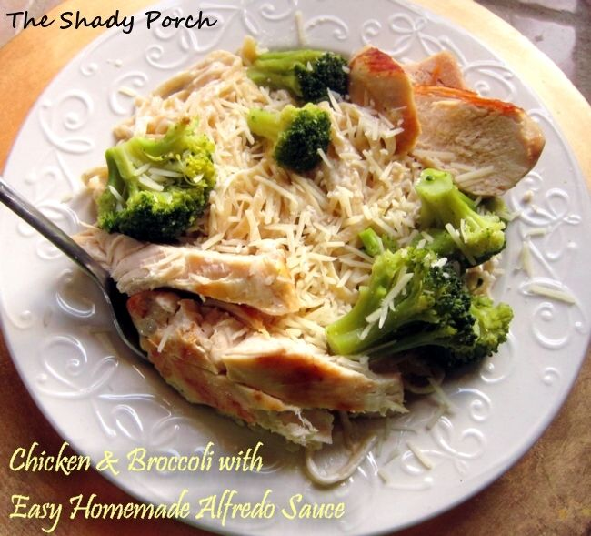 The Shady Porch: Easy Chicken Alfredo & Broccoli Dinner - This homemade Alfredo sauce recipe used to be on the cream cheese box.... it takes about 15 minutes and only requires 4 ingredients.