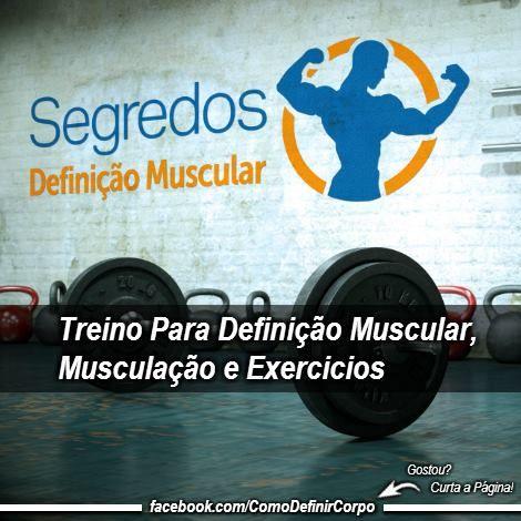 Treino Pra Definição Muscular: 6 Treinos Efetivos  Na Musculação 💪 ➡ https://segredodefinicaomuscular.com/treino-pra-definicao-muscular-6-treinos-efetivos-na-musculacao/  Gostou? Compartilhe com seus amigos...  #EstiloDeVidaFitness #ComoDefinirCorpo #SegredoDefiniçãoMuscular