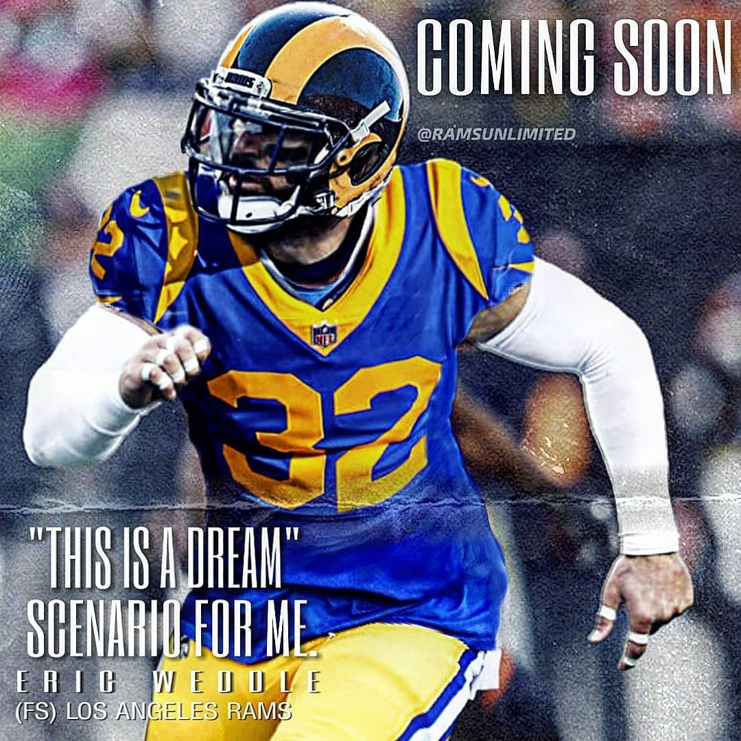 From The Onset The Rams Were The Top Choice For What We Wanted Weddle Says Citing The Criteria There S No Denying That Los Angeles Rams Los Angeles Cite