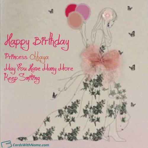 Chhaya Name Card Happy Birthday Fun Birthday Wishes Cards Free Happy Birthday Cards