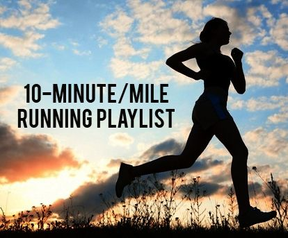A workout playlist designed for a 10-minute per mile pace  Each song
