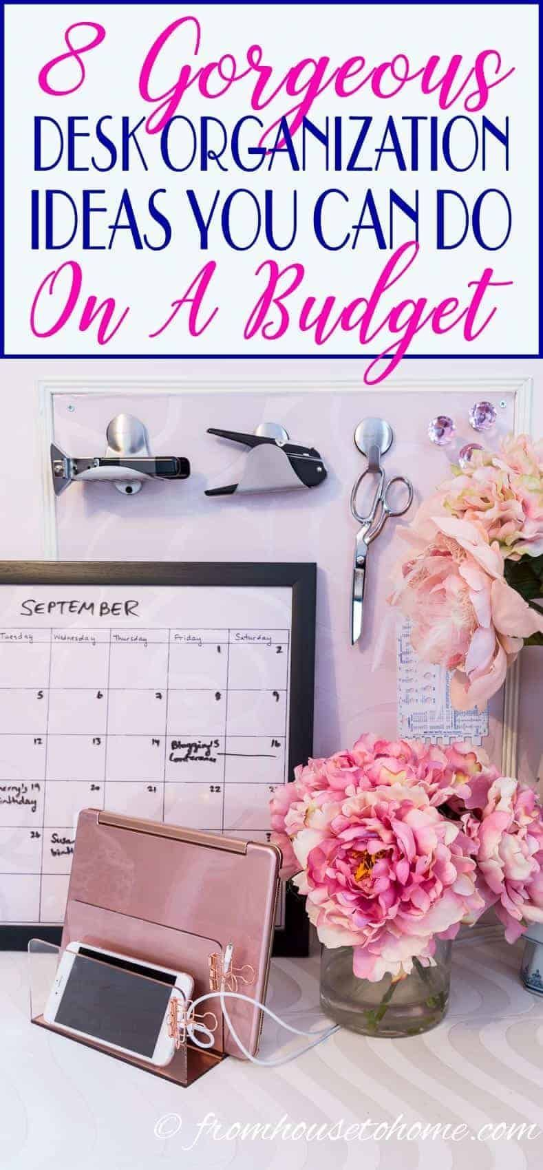 Desk Organization Ideas (For The Most Organized Desk Ever)