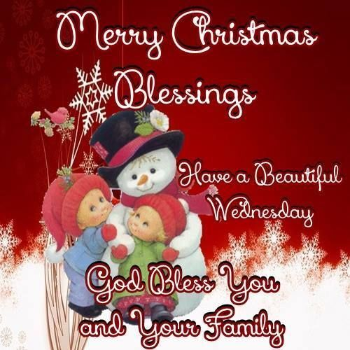 Merry Christmas Wednesday Blessings | it is a nice life