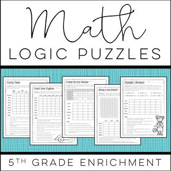 Math Logic Puzzles 5th Grade Enrichment Math Logic Puzzles Logic Math Maths Puzzles