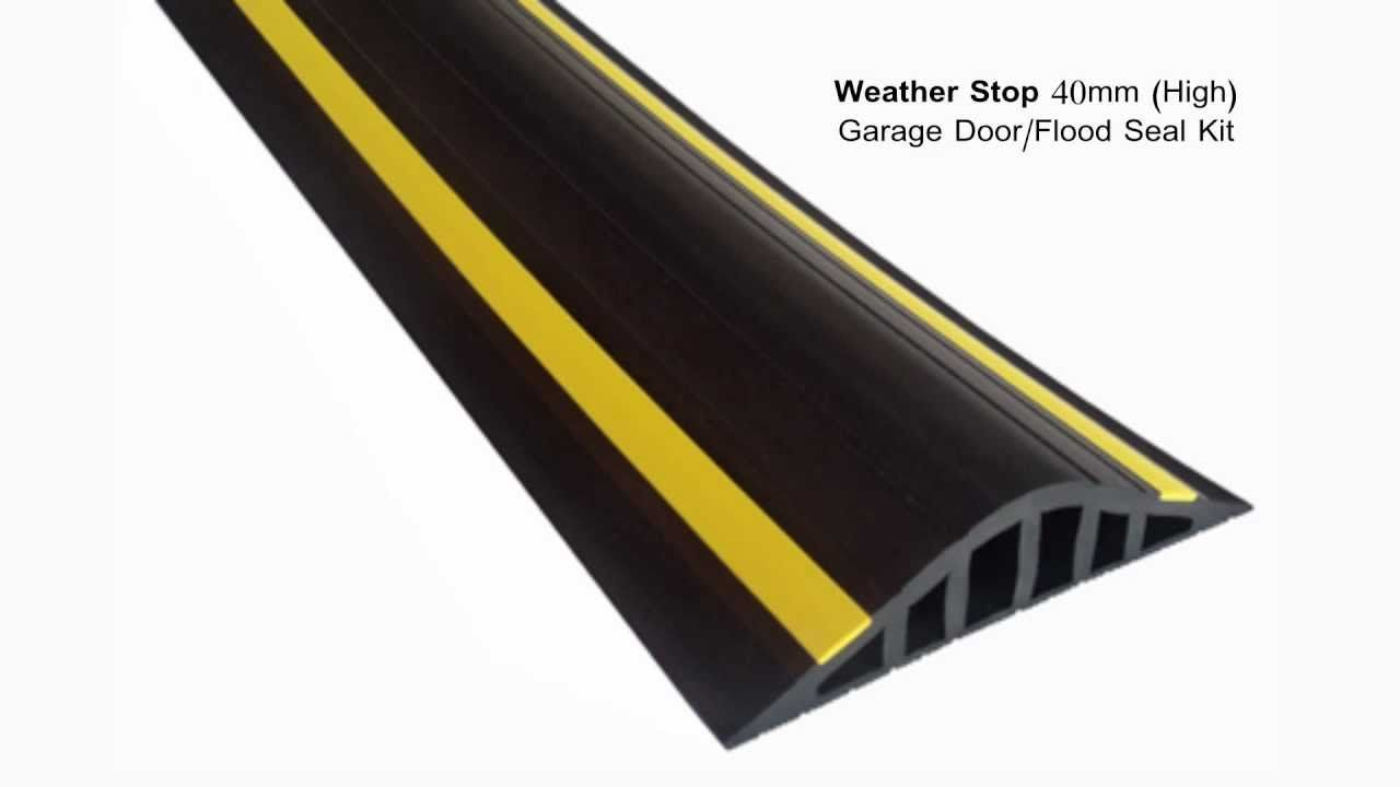 Weather Stop 40mm High Garage Door Flood Barrier Seal Kit Garage Doors Flood Barrier Used Garage Doors