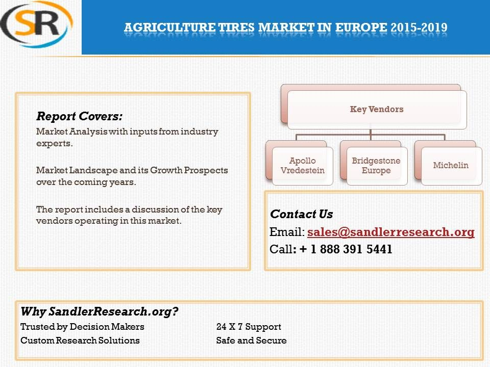 Agriculture Tires Market in Europe 20152019 at http//www