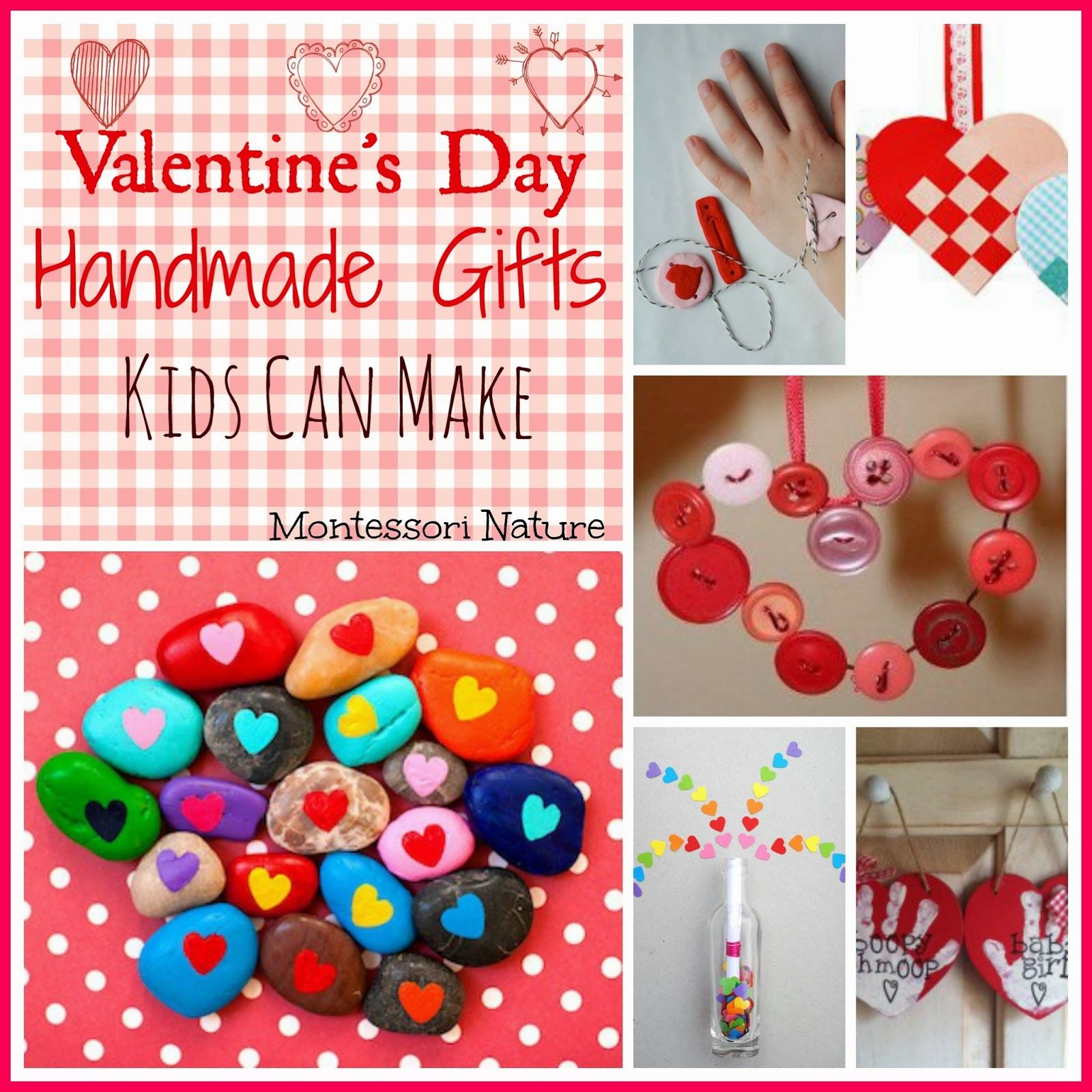 ValentineS Day Handmade Gifts Kids Can Make  Montessori Nature