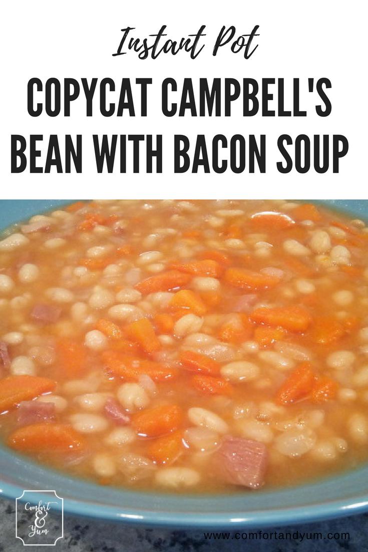 Instant Pot Copycat Campbell's Bean with Bacon Soup - Pinterest