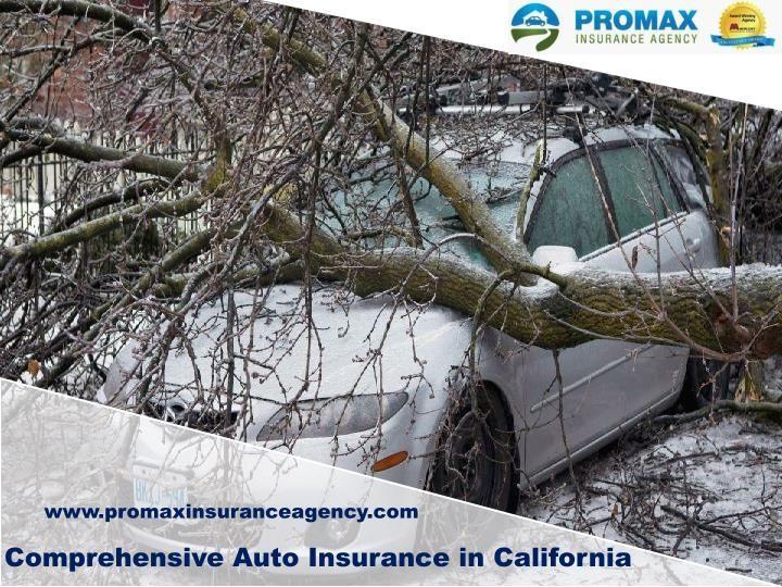 Comprehensive auto insurance in california car insurance