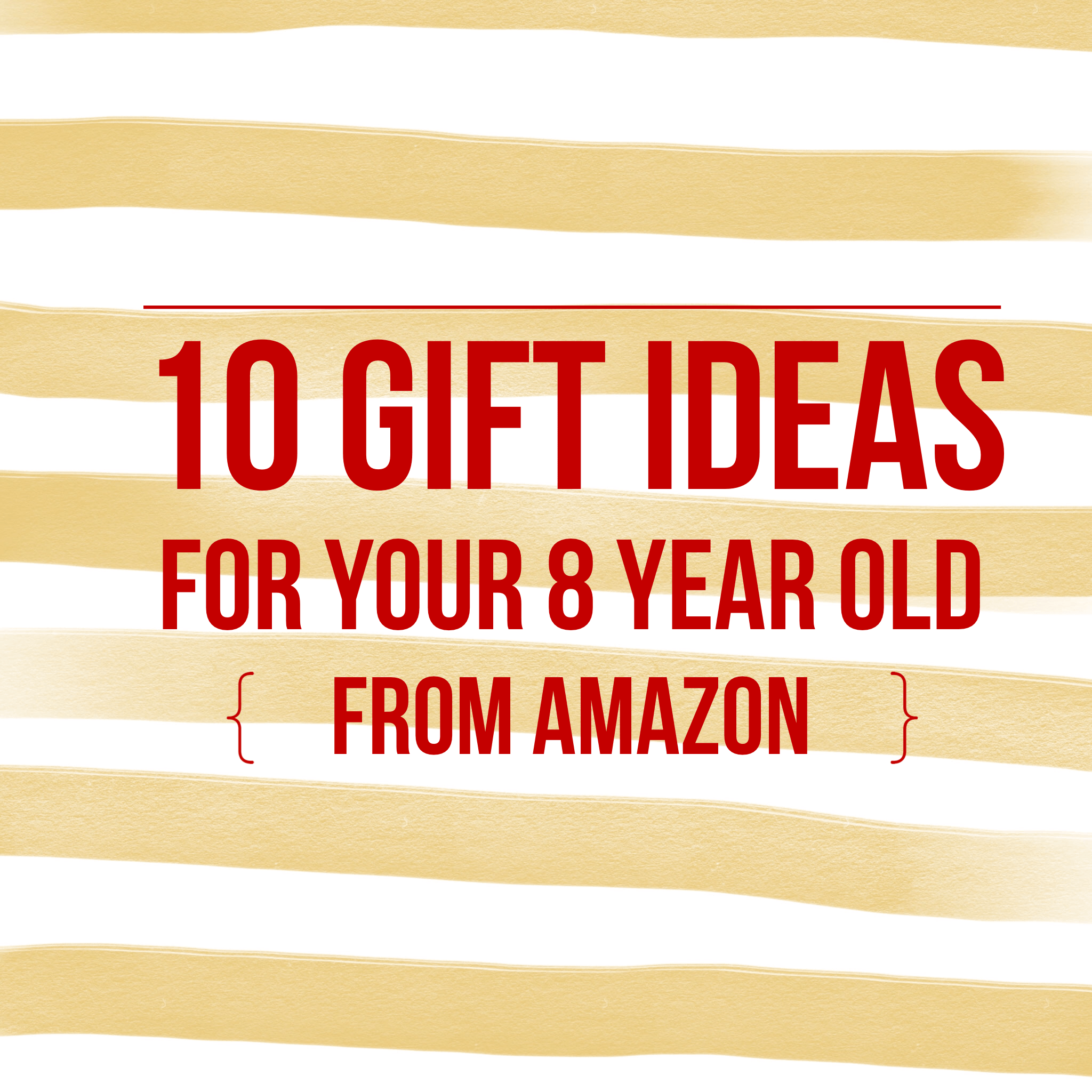 10 Christmas Gift Ideas For Your 8 Year Old Girl From Amazon