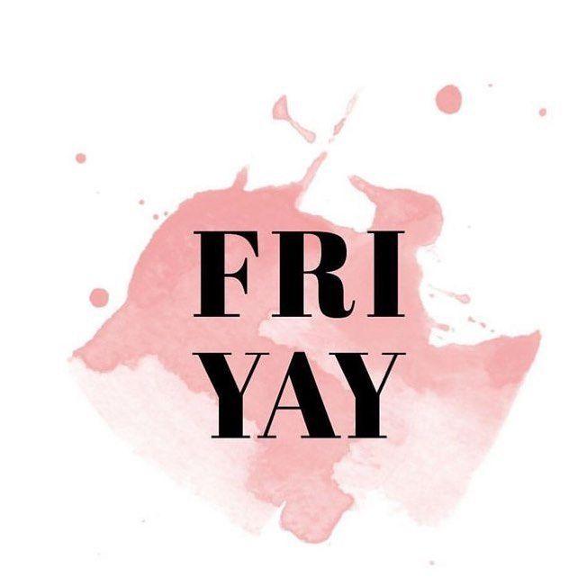 """Ellie Loves on Instagram: """"Happy Friday * * * * #friday #friyay #fridayfeels #happyfriday  #pinkquote #pinkquotes #ellieloves101 #justforfun"""" #hairstylistquotes"""