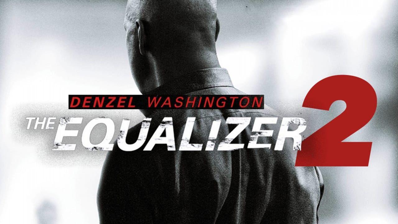 Watch The Equalizer 2 2018 Putlocker Film Complet Streaming In The Equalizer Hatte Robert Mccall Seines Zeichens Ex Special Ag Ganze Filme Filme Beliebte Filme