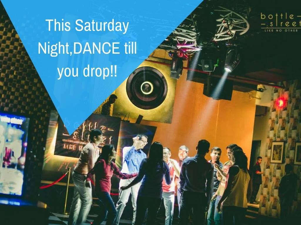 This Saturday Night, DANCE till you drop @ #BOTTLESTREET! Address: 4th Floor, Seasons Mall, Magarpatta City, Hadapsar, Pune. Contact: 7887582000 / 7887454000 #Food #Restaurant #Bar #NonVeg #Music #Dance #BOTTLESTREET #CityShorPune