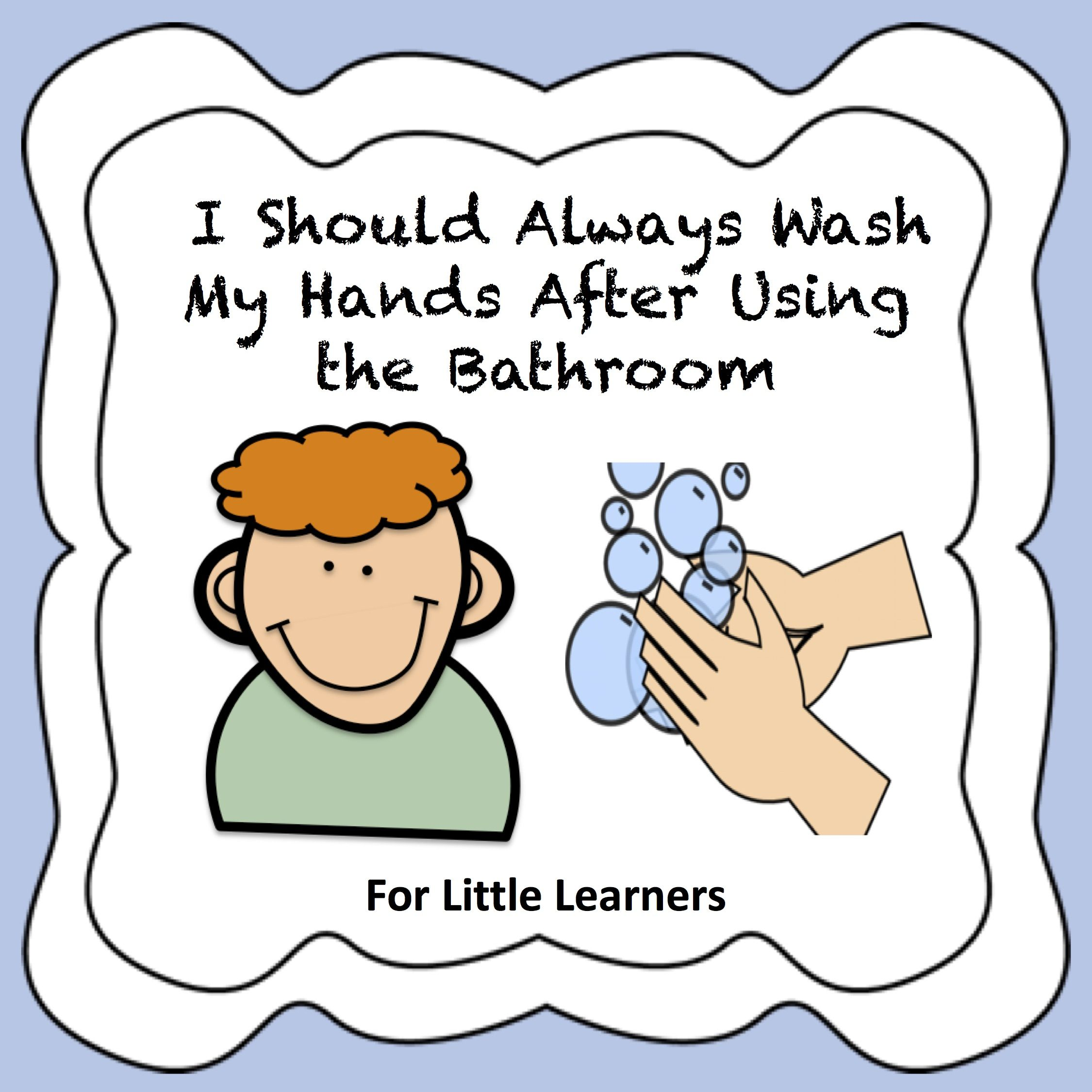 I Should Always Wash My Hands Social Story Social Stories Special Education Elementary Life Skills Activities