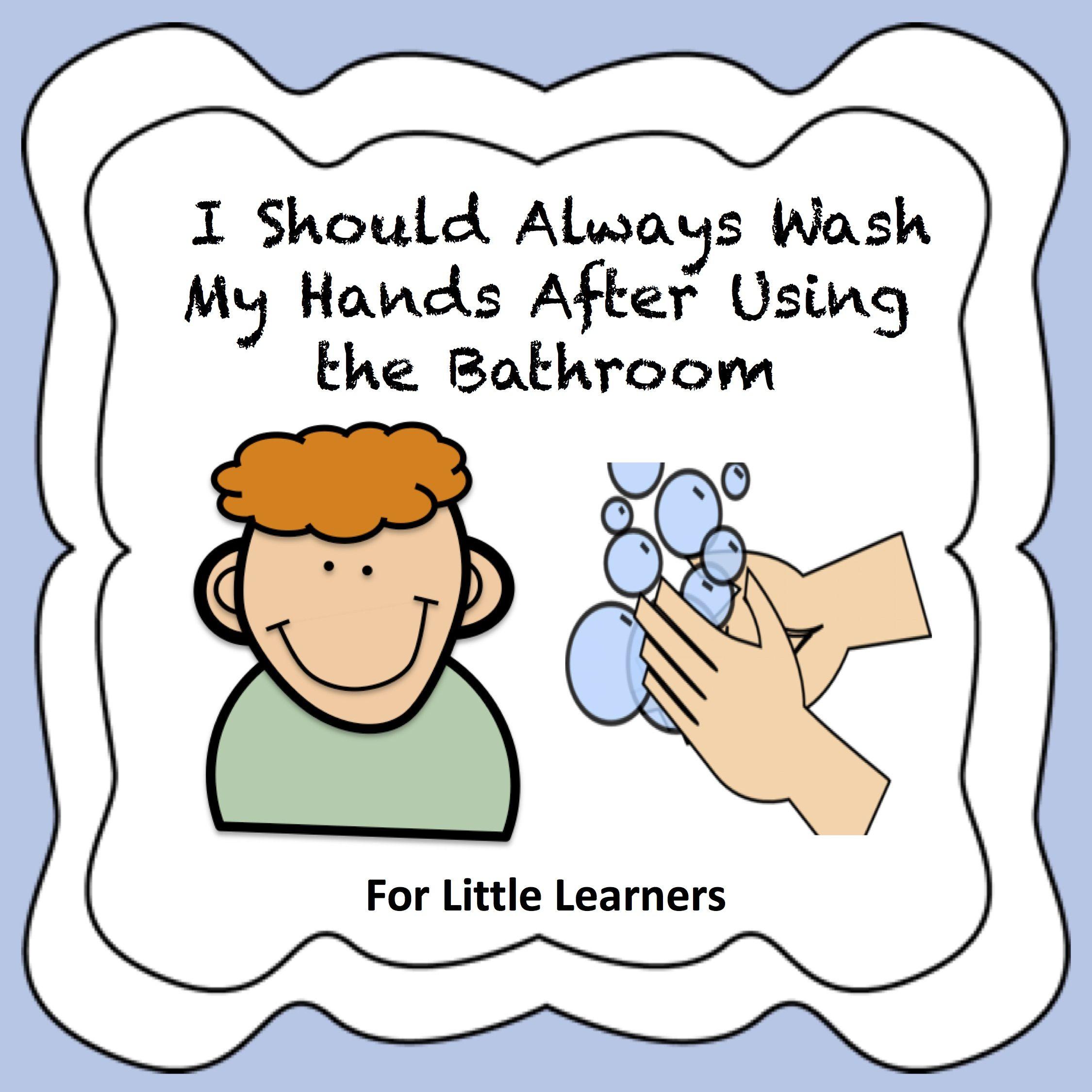 I Should Always Wash My Hands