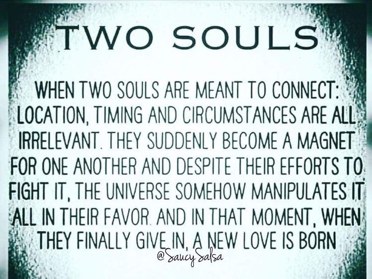 We are those two souls..