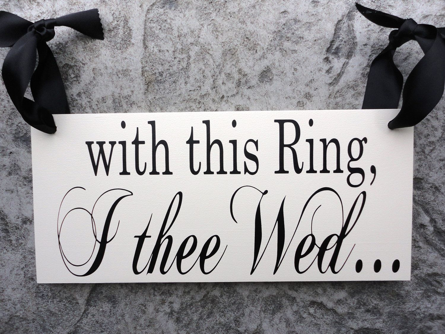 Wedding Sign With this Ring I thee Wed with by OurHobbyToYourHome