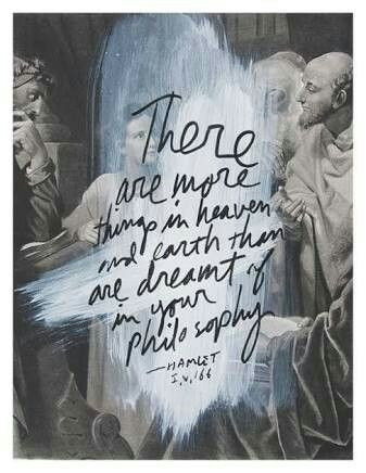 There Are More Things In Heaven And >> There Are More Things In Heaven And Earth Horatio Than A Dreamt
