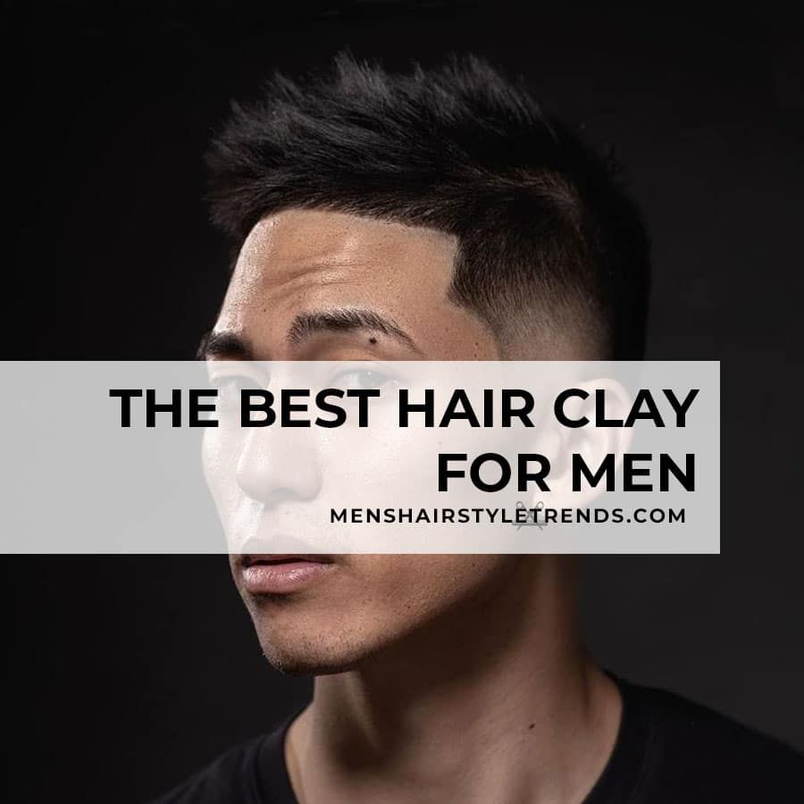 27 Men's Haircuts + Hairstyles That Are Totally Awesome -> 2020 Styles in  2020 | Hair clay, Cool hairstyles, Short fade haircut