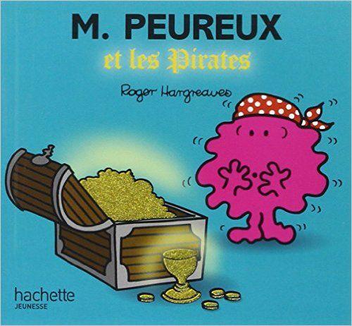 Amazon Fr Monsieur Peureux Et Les Pirates Roger