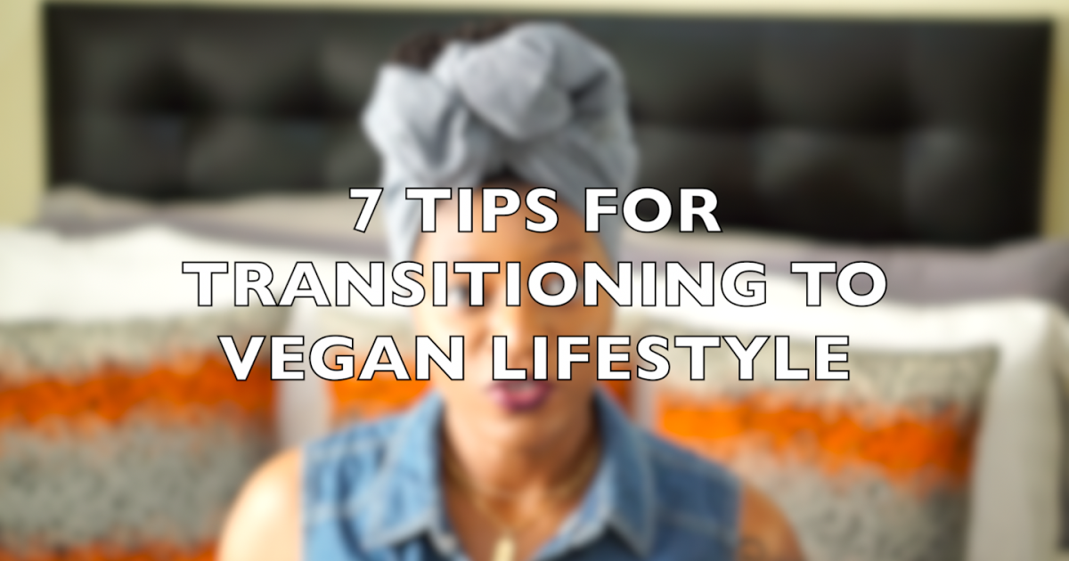 Takei Inspirations™ : 7 Tips | For Transitioning to a Vegan Lifestyle